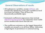 general observations of results