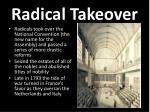radical takeover