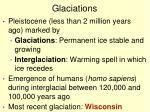 glaciations
