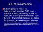 lack of circumcision