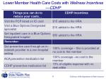 lower member health care costs with wellness incentives cdhp