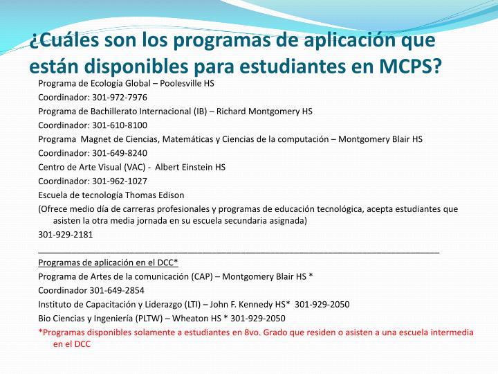 ¿Cuáles son los programas de aplicación que están disponibles para estudiantes en MCPS?