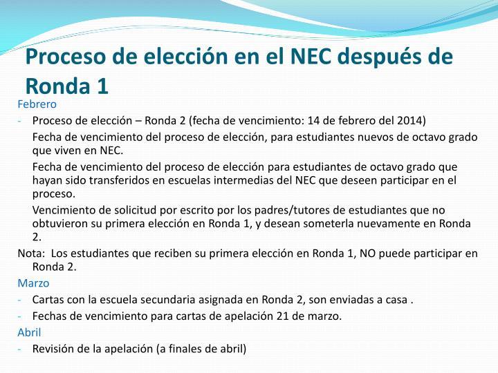 Proceso de elección en el NEC después de Ronda 1