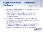 legal residency dependent students