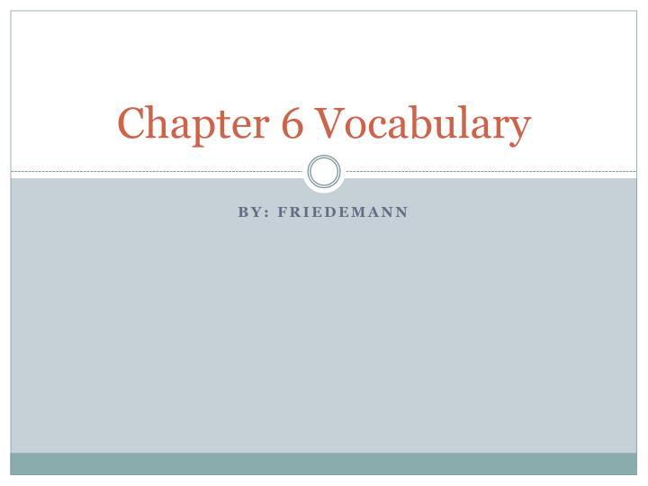 chapter 6 vocabulary n.