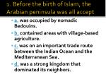 1 before the birth of islam the arabian peninsula was all accept