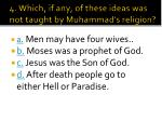 4 which if any of these ideas was not taught by muhammad s religion