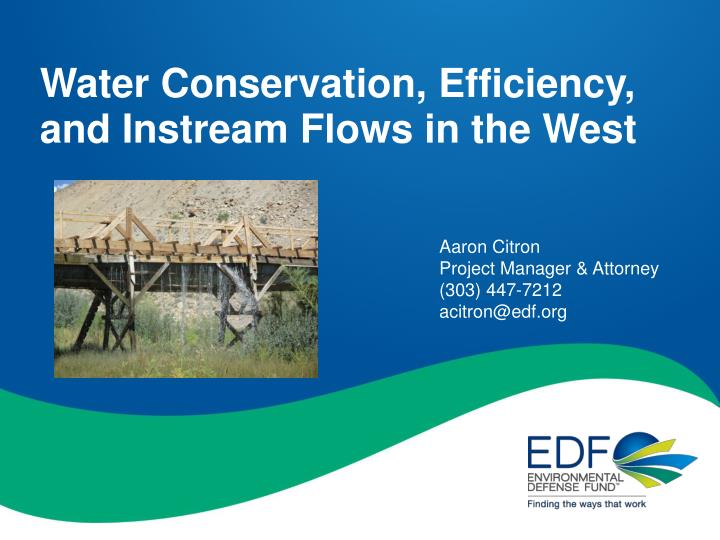 water conservation efficiency and instream flows in the west n.