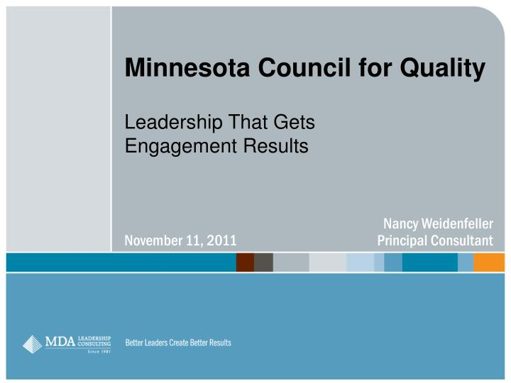 minnesota council for quality leadership that gets engagement results n.