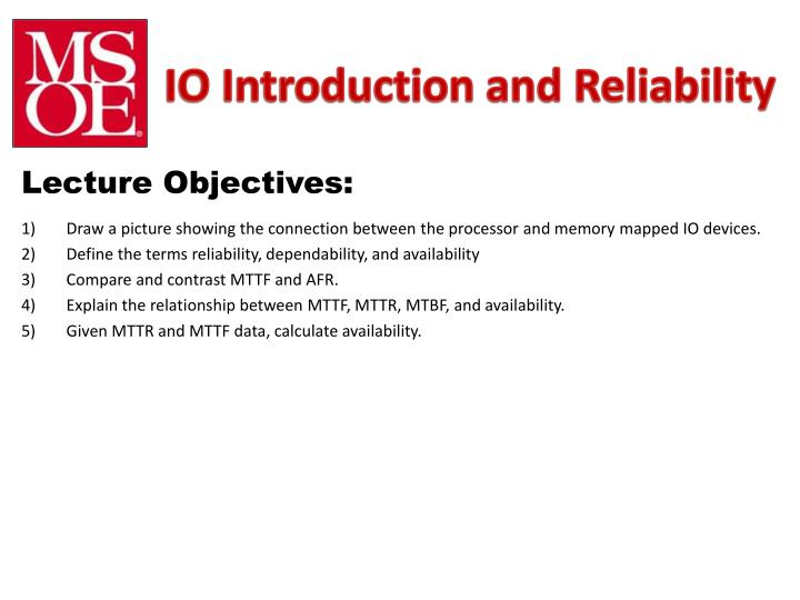 io introduction and reliability n.