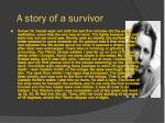 a story of a survivor