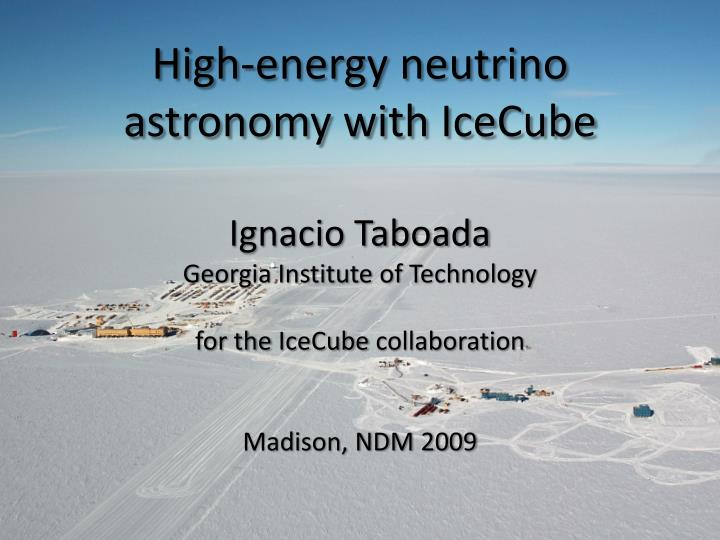 high energy neutrino astronomy with icecube n.