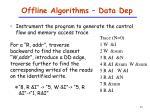 offline algorithms data dep2