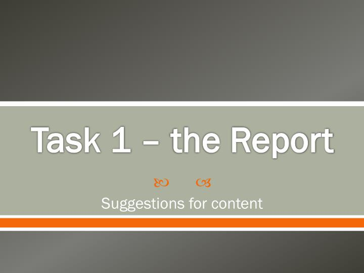 task 1 the report n.