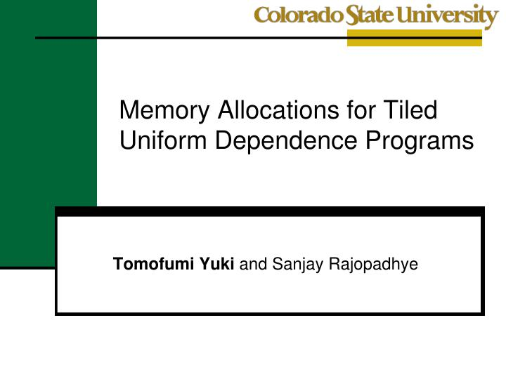 memory allocations for tiled uniform dependence programs n.