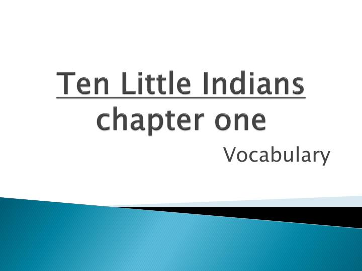 ten little indians chapter one n.