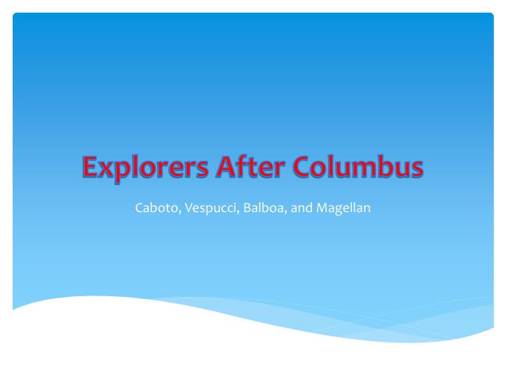 explorers after columbus n.