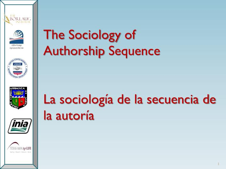the sociology of authorship sequence la sociolog a de la secuencia de la autor a n.