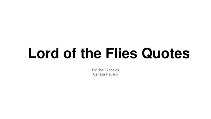 ppt lord of the flies quotes powerpoint presentation