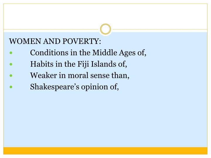 WOMEN AND POVERTY: