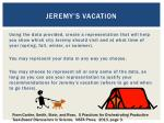 jeremy s vacation