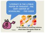 literacy is the litmus paper of thought the very center of schooling ted sizer