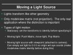 moving a light source