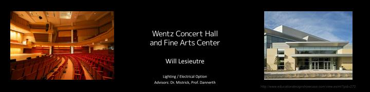 wentz concert hall and fine arts center n.