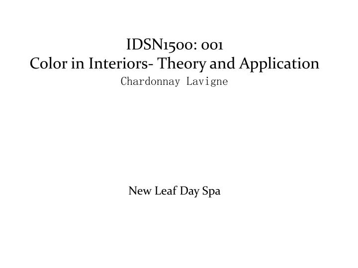 idsn1500 001 color in interiors theory and application chardonnay lavigne n.