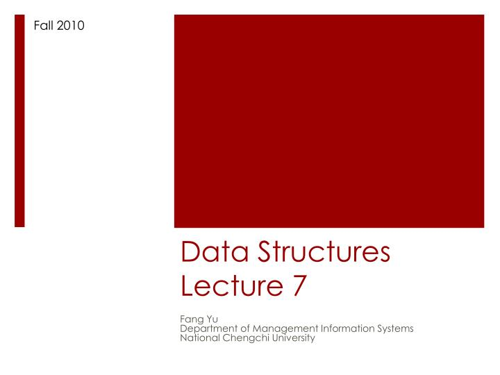 data structures lecture 7 n.