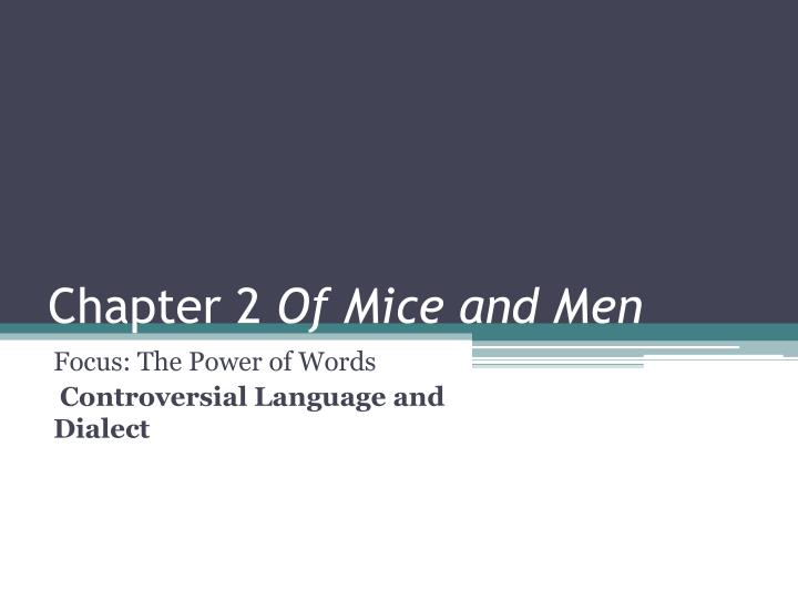 chapter 2 of mice and men n.