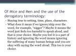 of mice and men and the use of the derogatory terminology