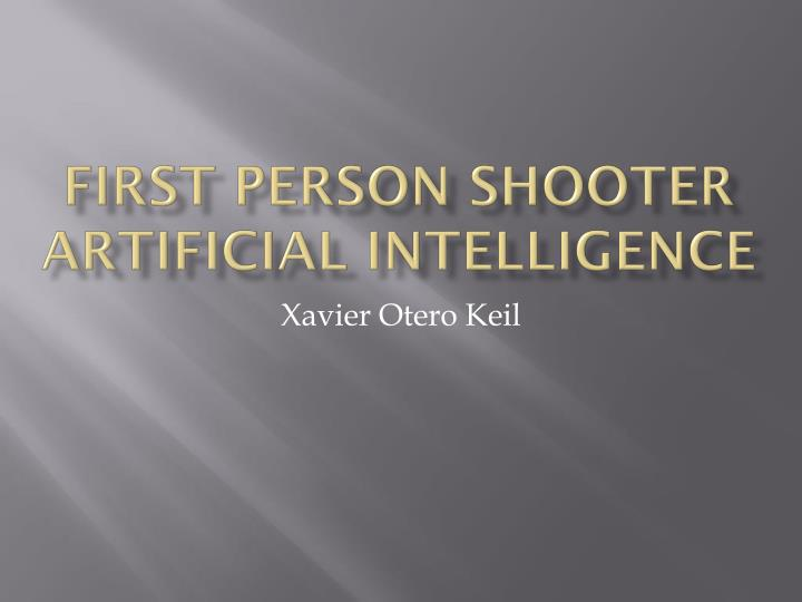 first person shooter artificial intelligence n.