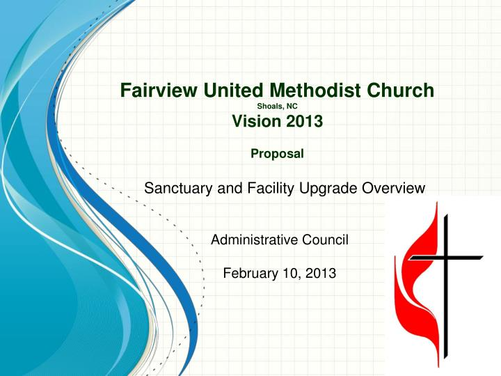 fairview united methodist church shoals nc vision 2013 proposal n.