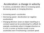 acceleration a change in velocity