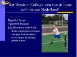 het dendron college een van de beste scholen van nederland
