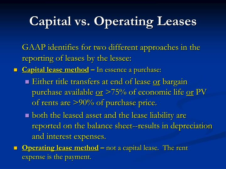 case 13 1 capital versus operating lease Learn operating and capital lease, from the formula, calculation and its journal entries, direct leases that meet any one of the four conditions mentioned (and the two additional conditions for the in these cases, the lessor will debit the asset at the lower of its original cost or present fair market.