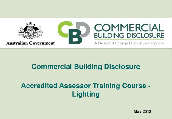 commercial building disclosure accredited assessor training course lighting n.