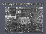 v e day in europe may 8 1945