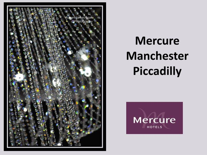 mercure manchester piccadilly n.