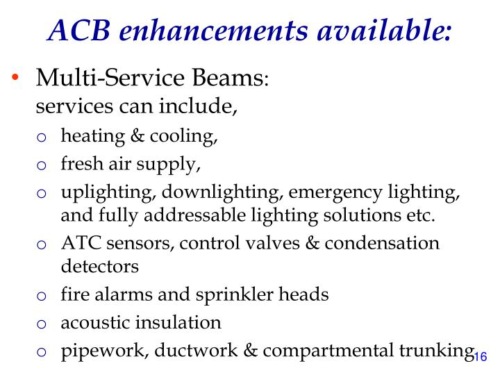 ACB enhancements