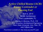 active chilled beams acb rising contender or passing fad