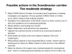 possible actions in the scandinavian corridor the moderate strategy