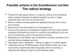 possible actions in the scandinavian corridor the radical strategy