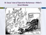 dr seuss view of operation barbarossa hitler s great mistake