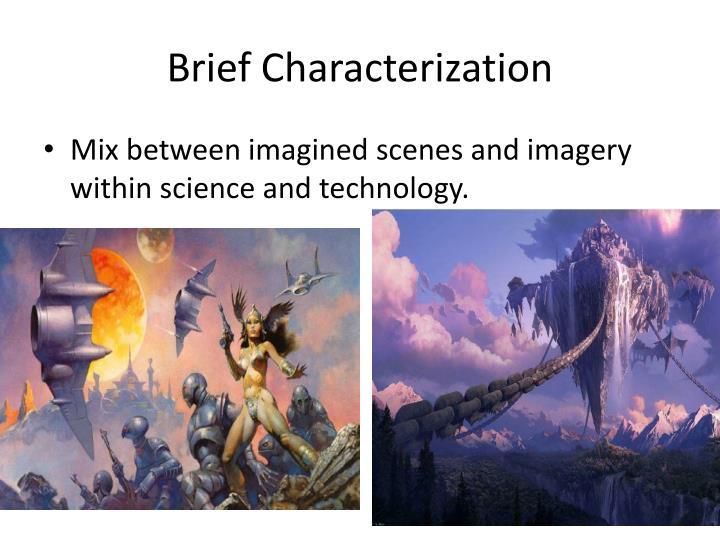 Brief characterization