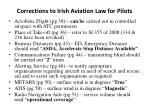 corrections to irish aviation law for pilots