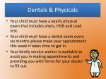 dentals physicals