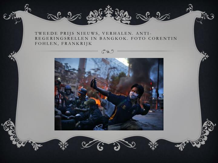 Tweede prijs nieuws, verhalen. Anti-regeringsrellen in Bangkok. Foto