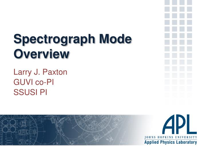 spectrograph mode overview n.